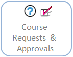 Course Request& Approvals