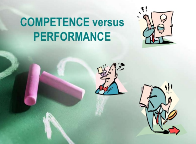 competence versus performance